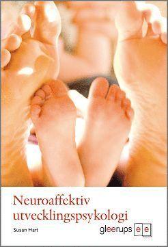 bokomslag Neuroaffektiv utvecklingspsykologi