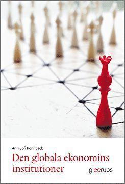 bokomslag Den globala ekonomins institutioner