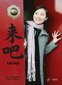 bokomslag Lai ba - kinesiska Grundbok