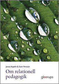 bokomslag Om relationell pedagogik