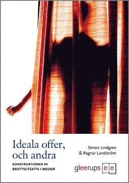 bokomslag Ideala offer, och andra