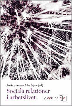 bokomslag Sociala relationer i arbetslivet