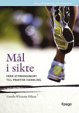 bokomslag Mål i sikte - Från styrdokument till praktik : Från styrdokument till praktisk handling