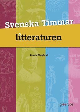 bokomslag Svenska Timmar Litteraturen 3:e uppl