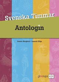 bokomslag Svenska Timmar Antologin 3:e uppl