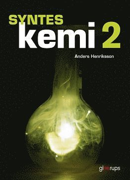 bokomslag Syntes Kemi 2, elevbok, 2:a uppl