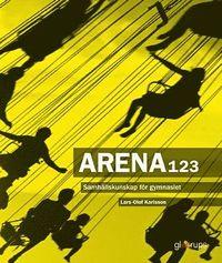 bokomslag Arena 123 - Samhällskunskap för gymnasiet