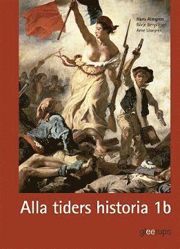 bokomslag Alla tiders historia 1b