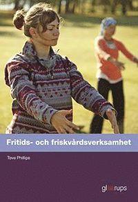 bokomslag Fritids- och friskvårdsverksamhet, elevbok