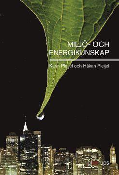 bokomslag Miljö- och energikunskap