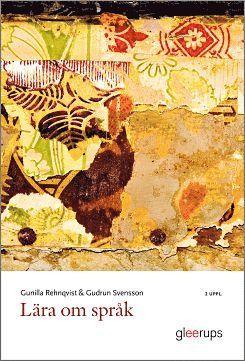 bokomslag Lära om språk 2:a uppl : Språkvetenskaplig introduktion – grundläggande termer och begrepp