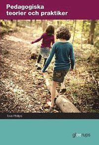 bokomslag Pedagogiska teorier och praktiker, elevbok