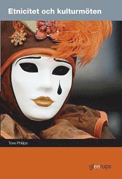 bokomslag Etnicitet och kulturmöten, elevbok
