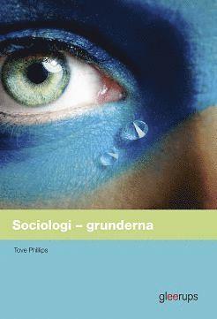 bokomslag Sociologi – grunderna, elevbok