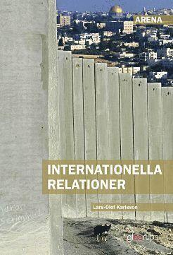 bokomslag Arena Internationella relationer
