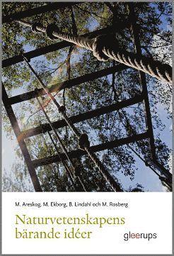 bokomslag Naturvetenskapens bärande idéer - för lärare F-6