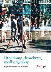 bokomslag Utbildning, demokrati, medborgarskap
