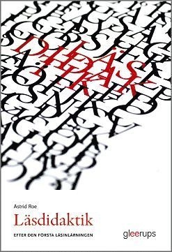bokomslag Läsdidaktik - efter den första läsinlärningen