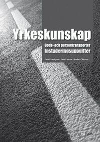 bokomslag Yrkeskunskap Gods- och persontransporter, instuderingsuppg