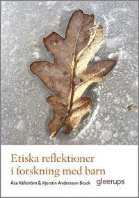bokomslag Etiska reflektioner i forskning med barn