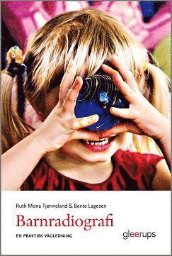 bokomslag Barnradiografi - en praktisk vägledning