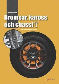bokomslag Prestanda Bromsar, kaross och chassi T