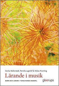 bokomslag Lärande i musik - barn och lärare i tongivande samspel