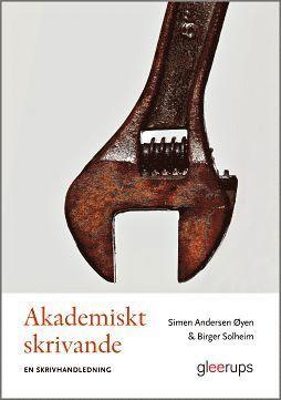 bokomslag Akademiskt skrivande - en skrivhandledning