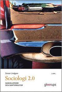 bokomslag Sociologi 2.0, 2 uppl - samhällsteori och samtidskultur