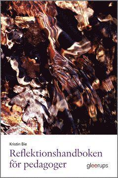 bokomslag Reflektionshandboken för pedagoger