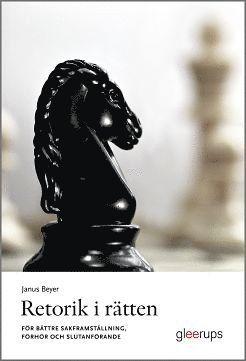 bokomslag Retorik i rätten : För bättre sakframställning, förhör och slutanförande