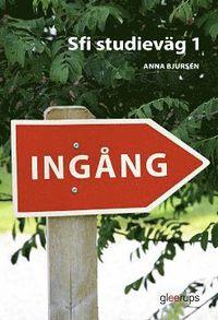 bokomslag Ingång Sfi Studieväg 1 Textbok