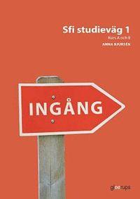 bokomslag Ingång Sfi studieväg 1, övningsbok
