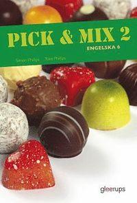 bokomslag Pick & Mix 2, Engelska 6, elevbok