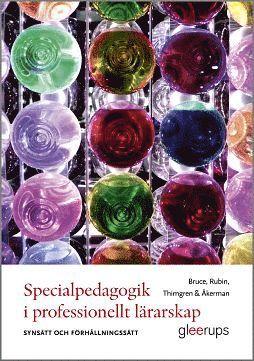 bokomslag Specialpedagogik i professionellt lärarskap : Synsätt och förhållningssätt