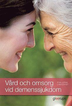 bokomslag Vård och omsorg vid demenssjukdom, elevbok