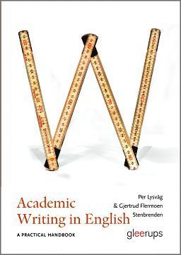 bokomslag Academic Writing in English : A practical handbook