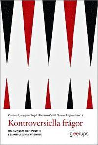 bokomslag Kontroversiella frågor : Om kunskap och politik i samhällsundervisningen