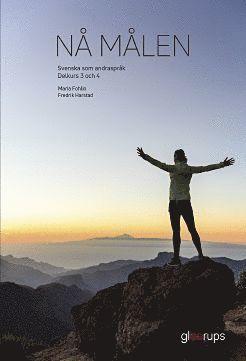bokomslag Nå målen, svenska som andraspråk delkurs 3 och 4