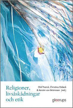 bokomslag Religioner, livsåskådningar och etik : För lärare årskurs 4-6