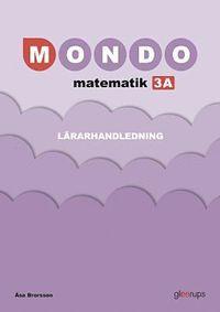 bokomslag Mondo matematik 3A Lärarhandl