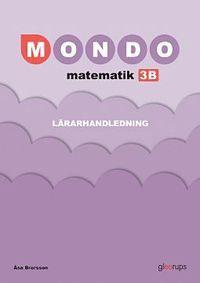 bokomslag Mondo matematik 3B Lärarhandledning