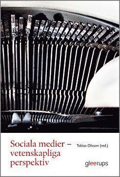 bokomslag Sociala medier - Vetenskapliga perspektiv