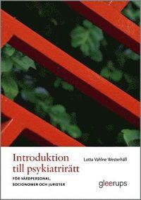 bokomslag Introduktion till psykiatrirätt : För vårdpersonal, socionomer och jurister