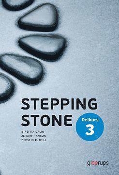 bokomslag Stepping Stone Delkurs 3 4:e uppl Elevbok