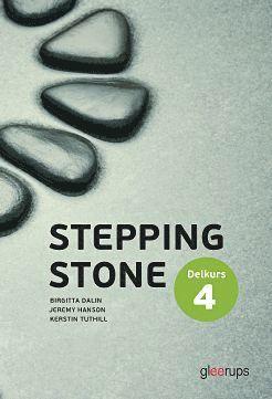 bokomslag Stepping Stone Delkurs 4 4:e uppl Elevbok