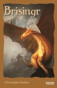 bokomslag Brisingr eller Eragon skuggbanes och Saphira Biartskulars sju löften