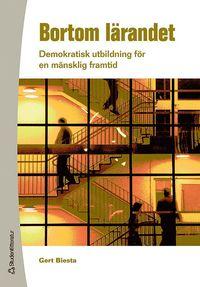 bokomslag Bortom lärandet : demokratisk utbildning för en mänsklig framtid