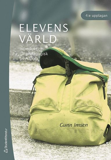 bokomslag Elevens värld : introduktion till pedagogisk psykologi