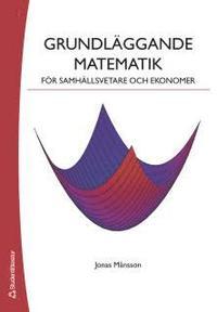 bokomslag Grundläggande matematik för samhällsvetare och ekonomer